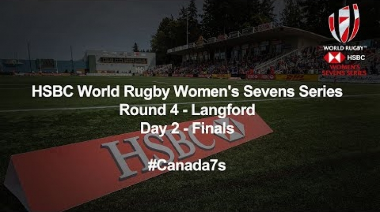 LIVE: HSBC World Rugby Women's Sevens Series 2018 - Langford Day 2 FINALS